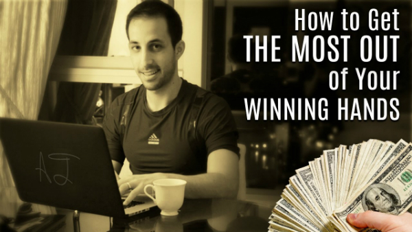 Poker Tips: How to Get the Most Out of Your Winning Hands