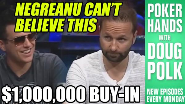 Daniel Negreanu Is Stunned By Insane Bet From Doug Polk