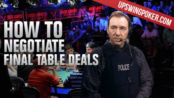 Negotiating Final Table Deals