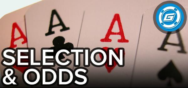 Selection & Odds – Choosing Winning Hands