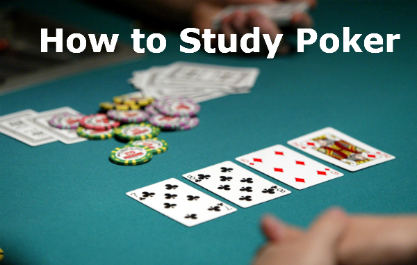 The Best Way to Study Poker