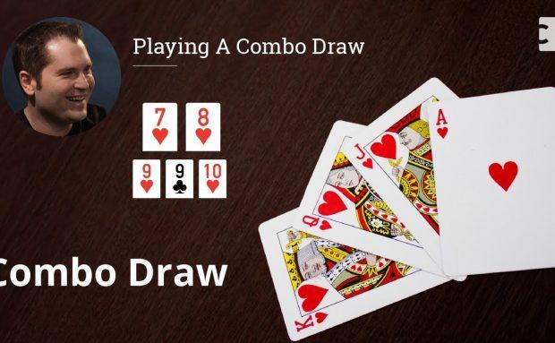 Poker Strategy: Playing A Combo Draw
