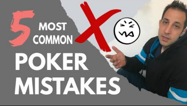 The Top 5 Mistakes Poker Players Make
