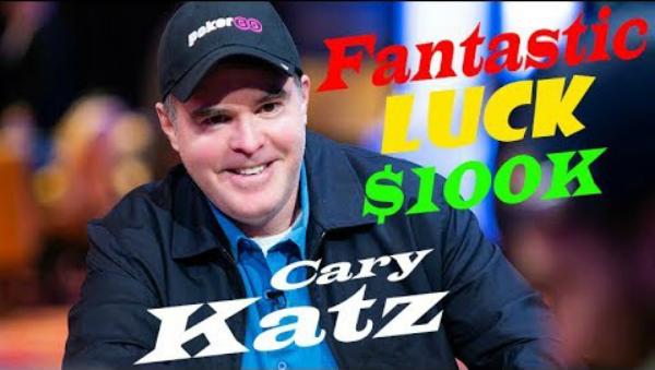Fantastic Poker Hands of Legendary Cary Katz on Final Table $100K