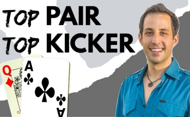 How to Play Top Pair Top Kicker