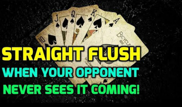 Straight Flush – When Your Opponent Never Sees it Coming!