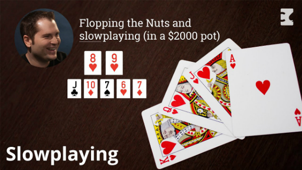 Flopping the Nuts and Slowplaying