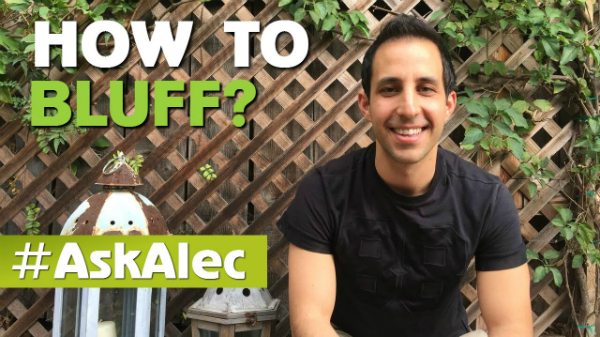 How to Bluff in Poker… and When to Bluff?