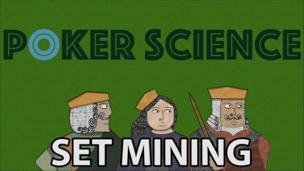 Poker Science: Set Mining