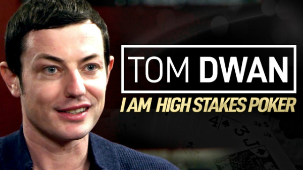Tom Dwan – I Am High Stakes Poker