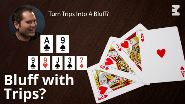 Poker Strategy: Turn Trips Into A Bluff