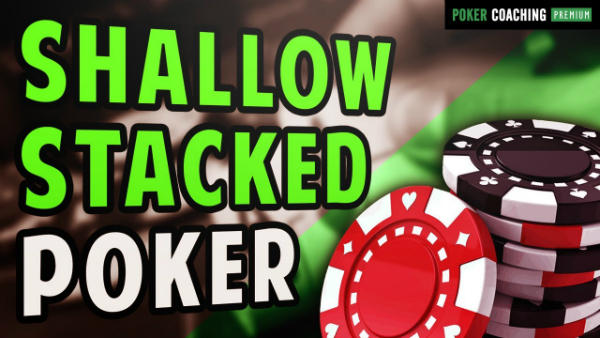How to Play Solid Short-Stacked Poker