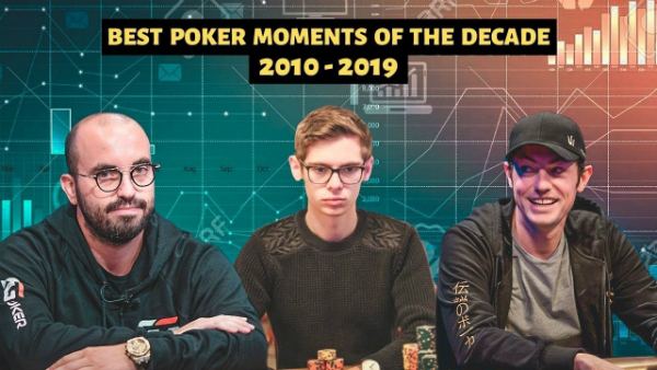 10 Best Poker Moments and Events of the Decade