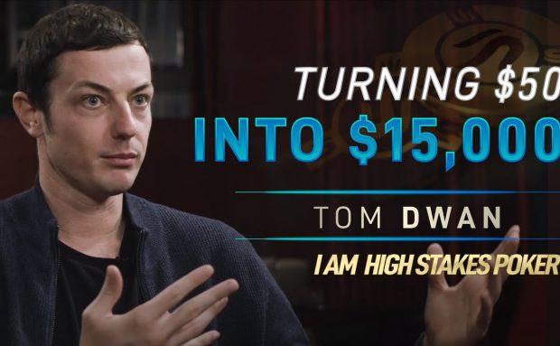 Tom Dwan on Turning $50 into $15,000 via Online Poker