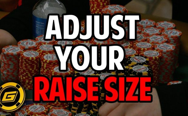 How to Adjust Your Raise Size in Poker to Get the Result You Want
