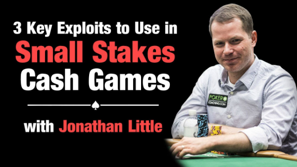 3 Key Exploits To Use In Small Stakes Cash Games
