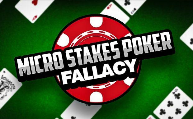 Microstakes Poker Fallacy