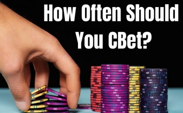 Are You C-Betting Too Often