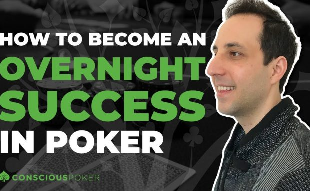 How to Become an 'Overnight Success' in Poker