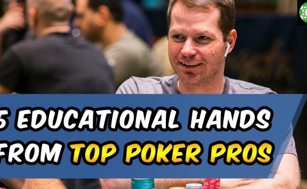 5 Educational Hands from Top Poker Pros