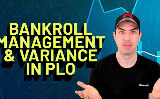 Bankroll Management and Variance in Pot Limit Omaha