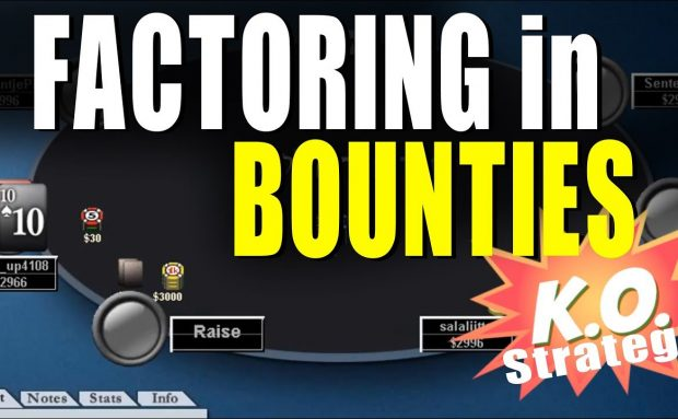 Factoring in the Poker Bounty Reward