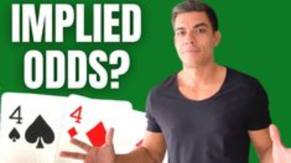 Implied Odds: Here's What You Need to Know