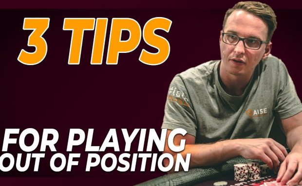 3 Tips for Playing Out of Position