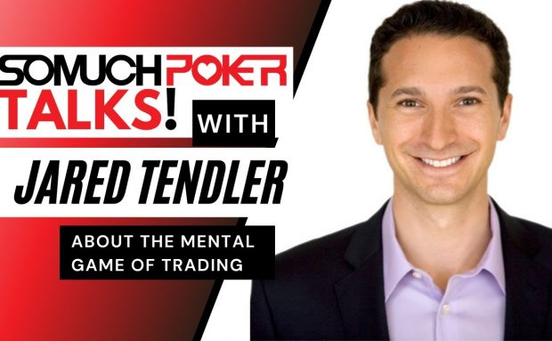 Jared Tendler about the Mental Game of Trading (and Poker)